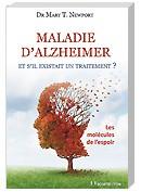 Maladie d'Alzheimer, et s'il existait un traitement ?