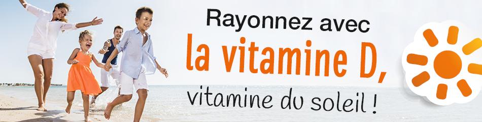 Le plein de vitamine D, la vitamine du soleil !