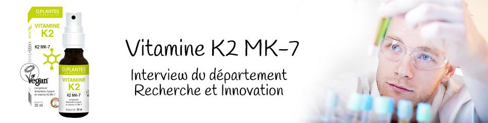 Vitamine K2 MK-7, Recherche et Innovation, Laboratoire D.Plantes