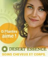 D.Plantes aime Desert Essence